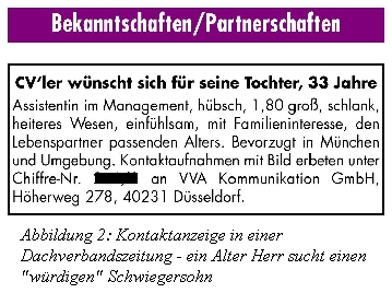 Abbildung 2: Kontaktanzeige in einer Dachverbandszeitung - ein Alter Herr sucht einen 'würdigen' Schwiegersohn