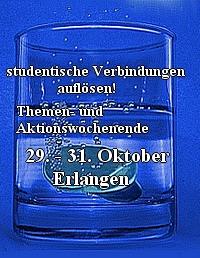 Aktionswochenende: 'studentische Verbindungen auflösen!' 29. - 31. Oktober in Erlangen